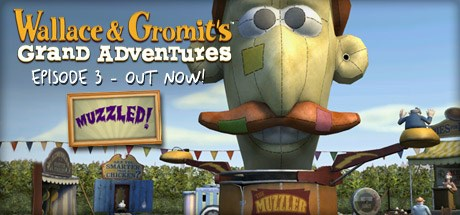 Wallace & Gromits Grand Adventures Episode 3: Muzzled
