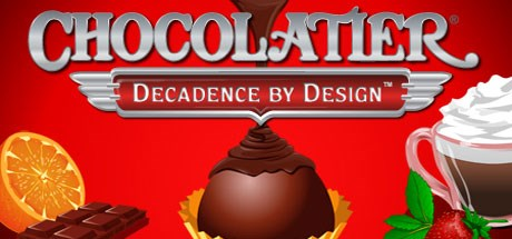 Chocolatier: Decadence by Design